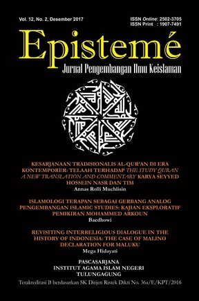 Epistemé: Jurnal Pengembangan Ilmu Keislaman Vol. 12 No. 02 December 2018